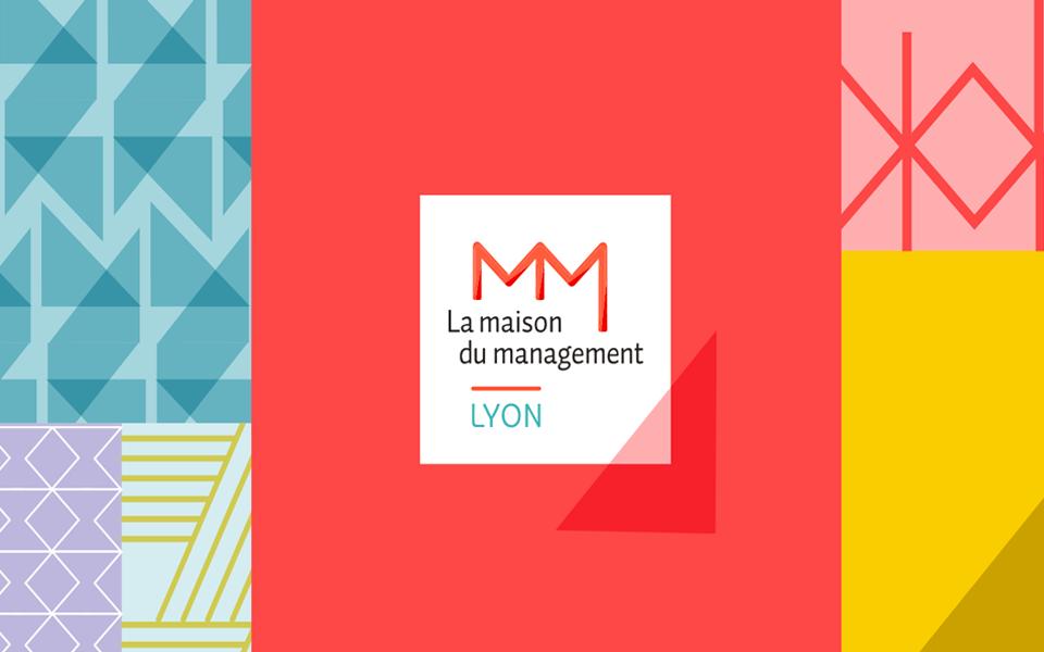 Maison du Management Lyon - Accompagnement communication